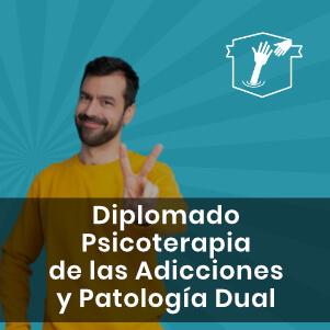 Diplomado de Adicciones y Patología Dual