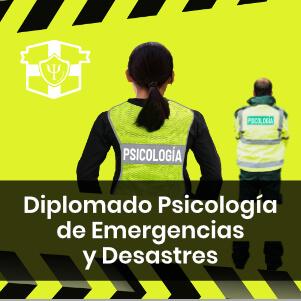 Diplomado Psicología de Emergencias y Desastres